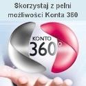 Skorzystaj z pełni możliwości Konta 360.